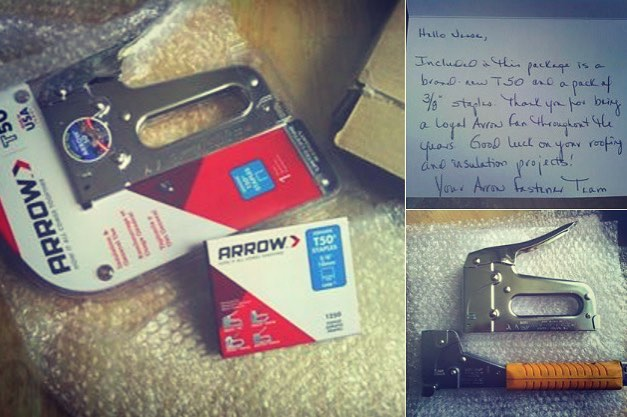 Always nice to surprise a loyal Arrow fan like Jesse Stella of Midway, Kentucky, with a new tool and some staples!